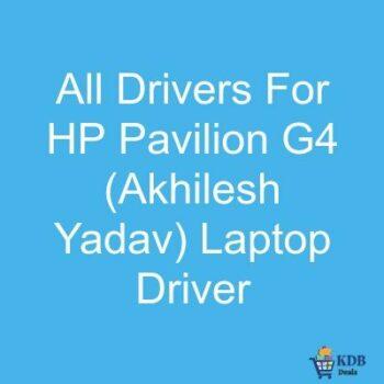 All-Drivers-For-HP-Pavilion-G4-Akhilesh-Yadav-Laptop-Driver