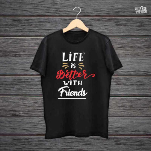 KDB Printed Black Cotton T shirt Life is Better With Friends.jpg