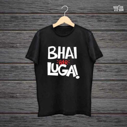 Man Printed Black Cotton T shirt Bhai Before Lugai.jpg