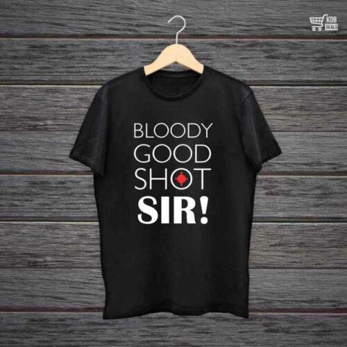 Man Printed Black Cotton T shirt Bloody Good Shot Sir.jpg