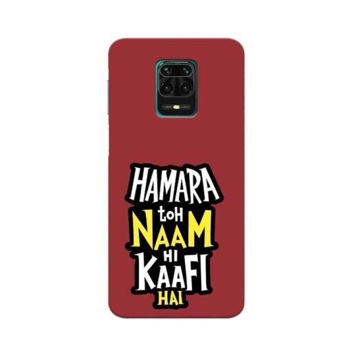 Redmi Note 9 Pro Back Cover Hamara To Naam Hi Kafi Hai