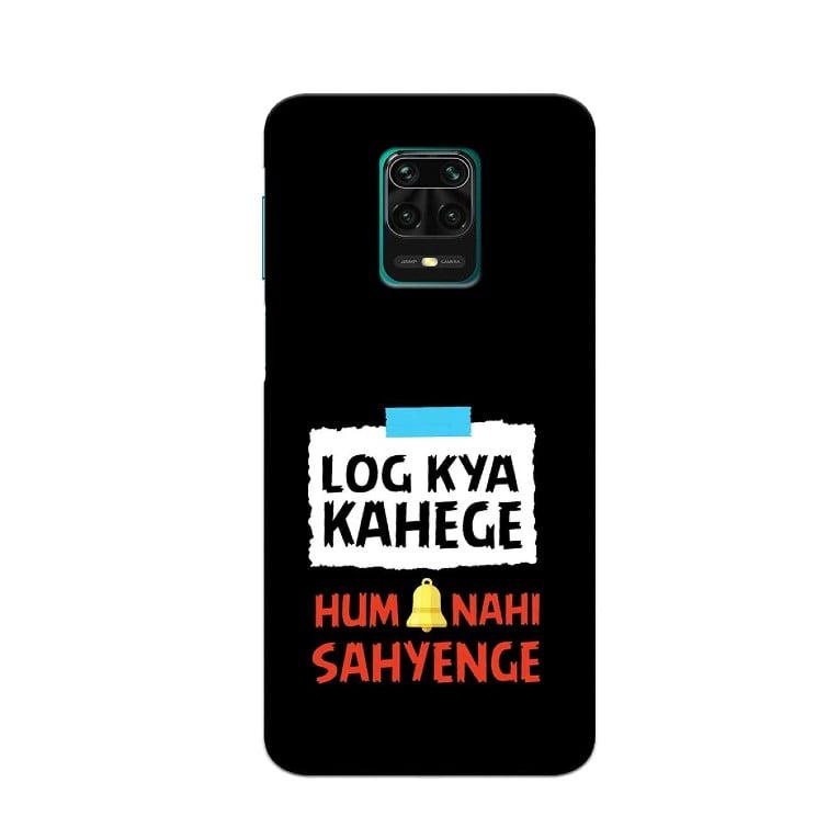 Redmi Note 9 Pro Back Cover Log Kya Kahege