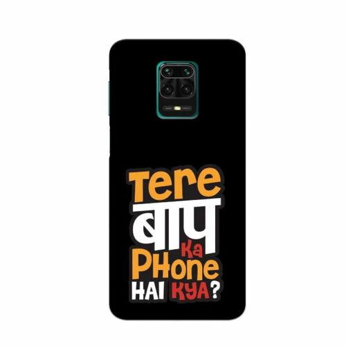 Redmi Note 9 Pro Back Cover Tere Baap Ka Phone Hai