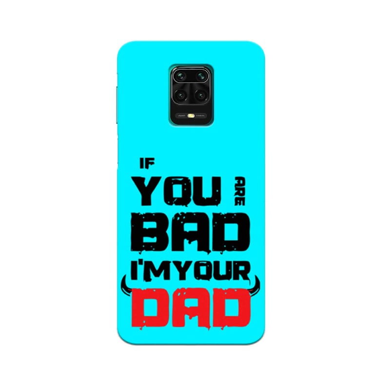 Redmi Note 9 Pro Back Cover You Bad