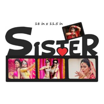 Customized Sister Wooden Photo Frame - Best Photo Frame for Sister (18 In x 11.5 In)
