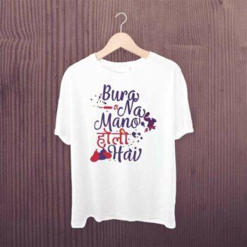 Bura Na Mano Holi Tshirt